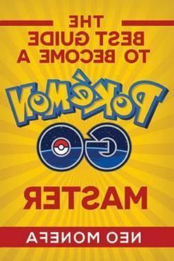 Pokemon Go Guide- Pokemon Go Game- Pokemon Go Tips- Pokemon