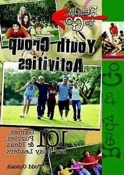 Ready-to-Go Youth Group Activities: 101 Games, Puzzles, Quiz