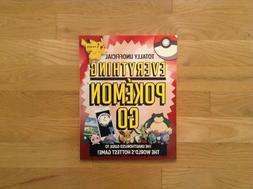 Totally Unofficial Everything Pokemon Go Unauthorized Game G